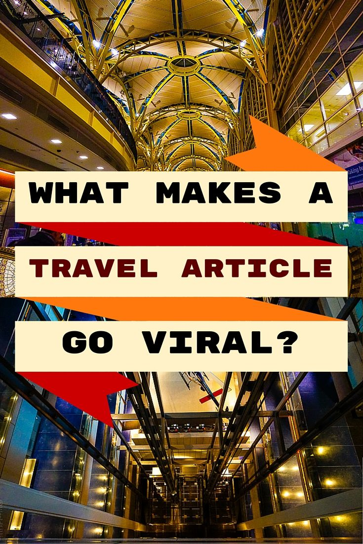 What makes a travel article get so popular it becomes viral? See 10 examples from the year!