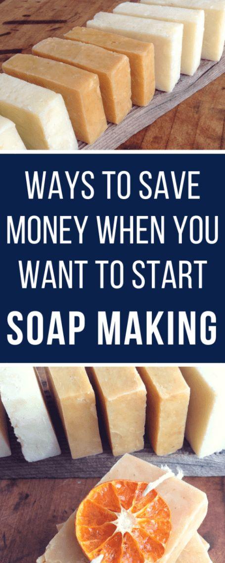 Möglichkeiten, Geld zu sparen, wenn Sie anfangen, Seife #soapmaking #naturalsoapmaking   – Soap Making Adventure