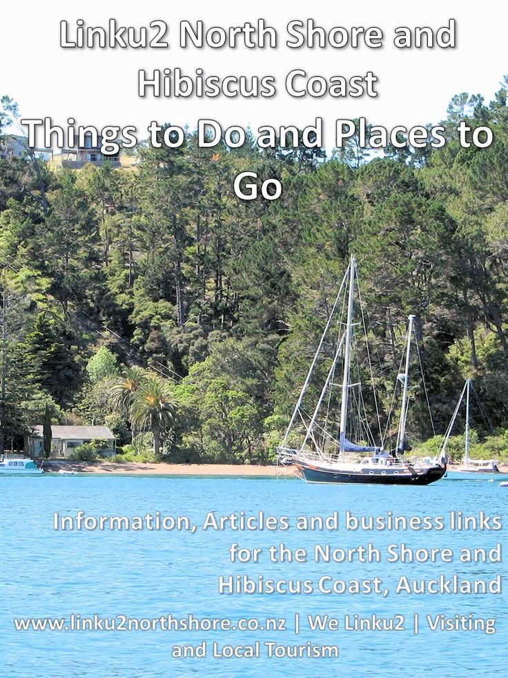 North Shore and Hibiscus Coast region of Auckland #newzealand - lots to see and do