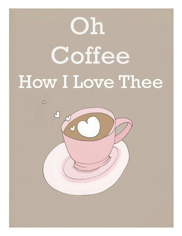 How i love thee!☕