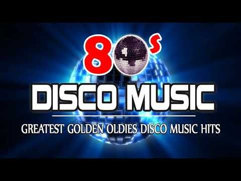 Best Classic 80s Disco Songs - Greatest Golden Oldies Disco Music Hits -...