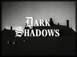 Dark Shadows TV Show...watched it everyday 4pm after school