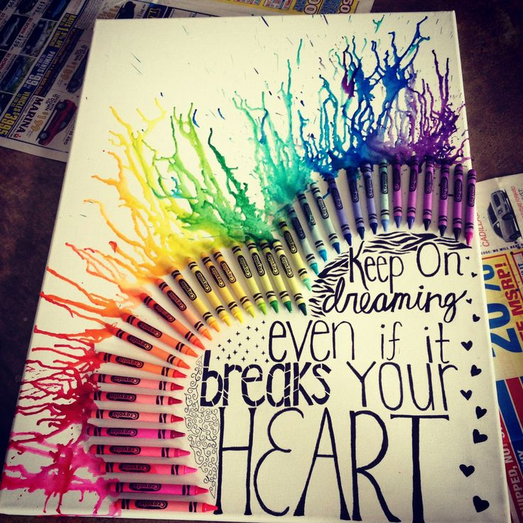Keep on dreaming even if it breaks your heart<3 crayon art