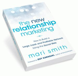 The New Relationships Marketing by Mari Smith