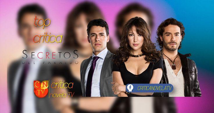 TopCritica: Secretos Del Paraiso - Critica Novela Tv