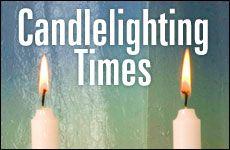 Candle Lighting Times - Shabbat