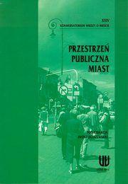 Przestrzeń publiczna miast autor: