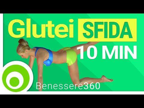 Glutei in 10 minuti: sfida glutei perfetti, alti e sodi - YouTube