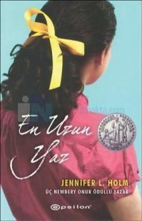 En Uzun Yaz - Jennifer L. Holm    Epsilon Yayınları