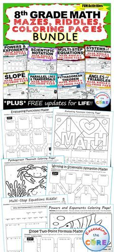 8th Grade Math Mazes, Riddles & Coloring Pages (Fun MATH ACTIVITIES ) Whats Included: ✔️ Powers & Exponents MAZE, RIDDLE & COLORING PAGE ✔️ Multi-Step Equations MAZE, RIDDLE & COLORING PAGE ✔️ System of Linear Equations MAZE, RIDDLE & COLORING PAGE ✔️Pythagorean Theorem ✔️ Slope ✔️ Scientific Notation ✔️Angles of Triangles ✔️Parallel Lines & Transversals Middle School M