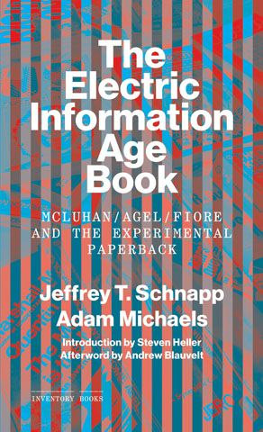 How McLuhan, Agel, and Fiore Created a New Visual Vernacular for the Information Age | Brain Pickings
