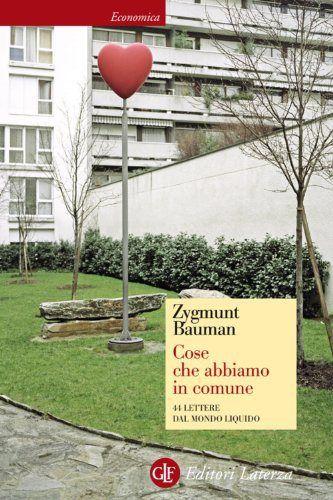 """Zygmunt Bauman: """"Cose che abbiamo in comune"""" - Ebook che passione"""