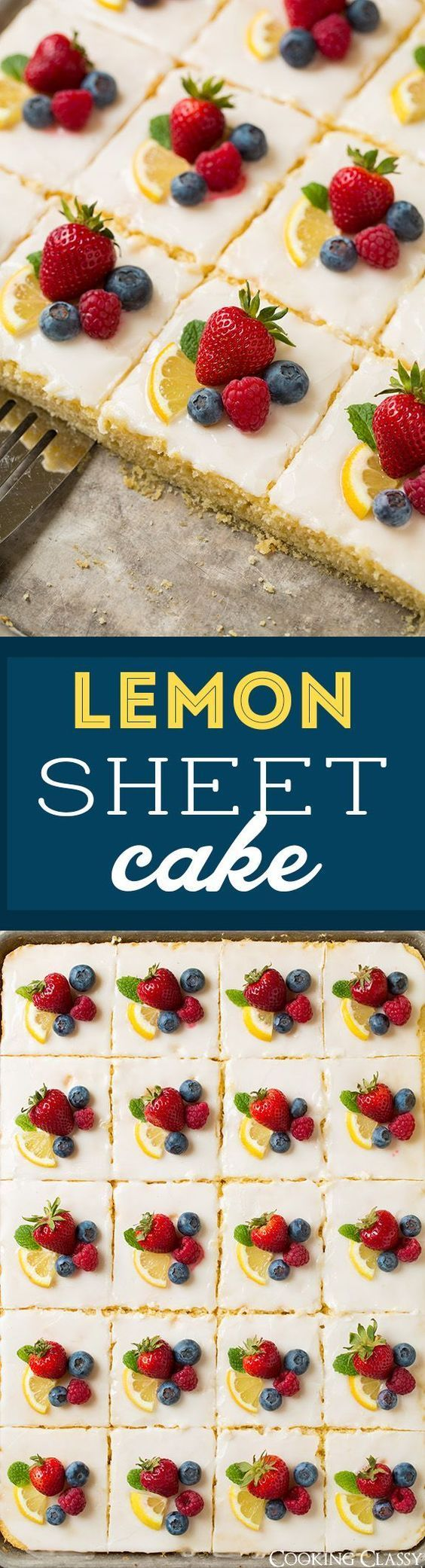 Lemon Sheet Cake Dessert Recipe via Cooking Classy - one of the best sheet cakes I've ever had!! So bright and lemony, some kind of berries are a must! The Best EASY Sheet Cakes Recipes - Simple and Quick Party Crowds Desserts for Holidays, Special Occasions and Family Celebrations