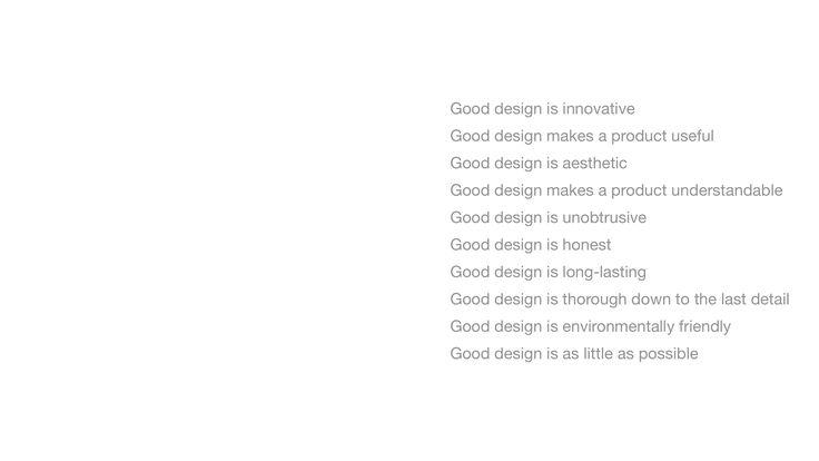 Dieter Rams' Good Design principles.
