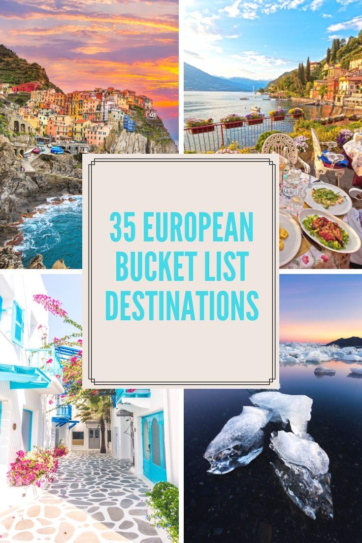 European Bucket List: 35 Things NOT To Miss