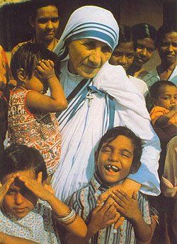 Mother Teresa.  I don't think I need to say anything about this incredibly beautiful woman.  She truly loved all of God's children.