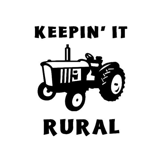 Keepin' It Rural  Vinyl Decal Sticker  5 x 4 by MinglewoodTrading, $4.00