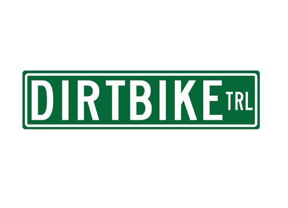 DIrtBike Trail Metal Street sign Aluminium sign by BlueFoxGraphics, $14.99