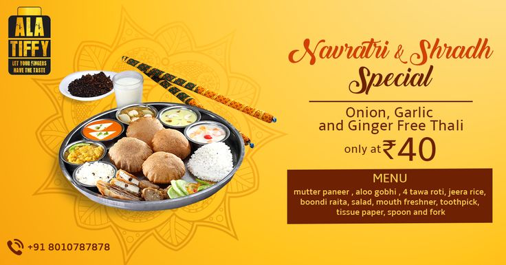 We at Alatiffy.com take care of you in each and every occasion. We bring you Navratra and Shradh special Thali which is Ginger,Onion and Garlic free! Order now at flat 50% off. Offer valid on android app only. Download our Alatiffy app today!!  #Lunch #Navratri #Shradh #Special #Thali #HomeFood #HealthyFood #Tasty #Lunch #Alatiffy