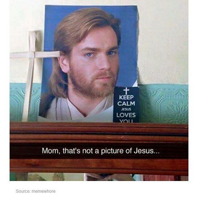 When your mom mistakes Ewan McGregor for Jesus