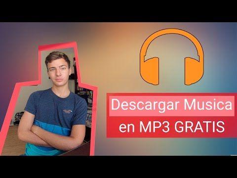 Descargar Musica Gratis 2015 en MP3 Sin Programas   Bajar Canciones Gratis - YouTube