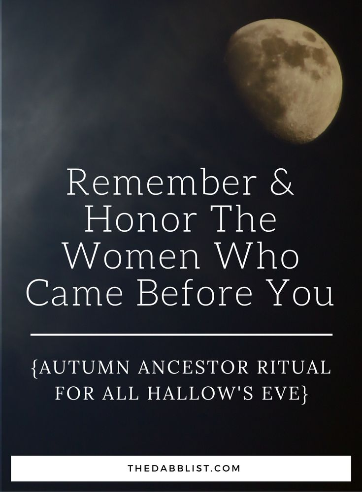 Click through for a ritual to honor your ancestors on All Hallow's Eve.
