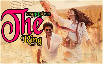 Bollywood The Ring Movie Mp3 Songs Download. The Ring is an upcoming Bollywood Indian romantic drama movie in 2017 The Ring Songs Pk Download