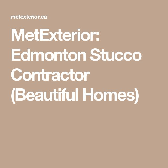 Las 25 mejores ideas sobre stucco contractors en for Exterior beauty quotes