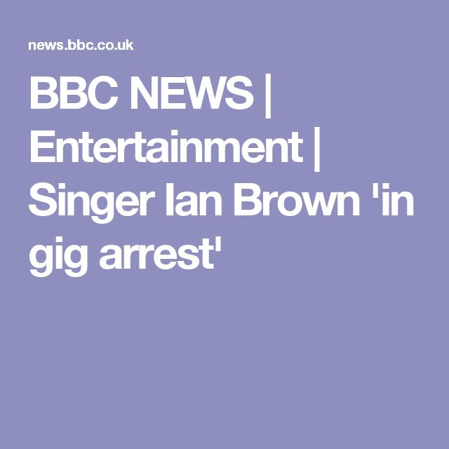 BBC NEWS | Entertainment | Singer Ian Brown 'in gig arrest'
