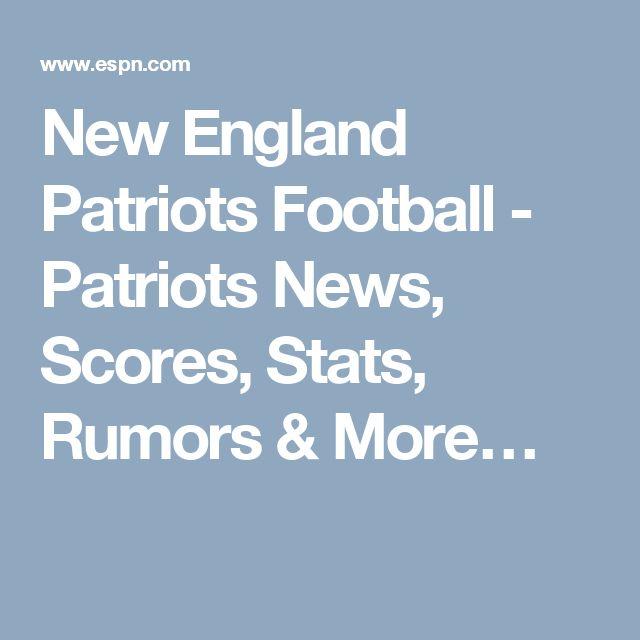 New England Patriots Football - Patriots News, Scores, Stats, Rumors & More…