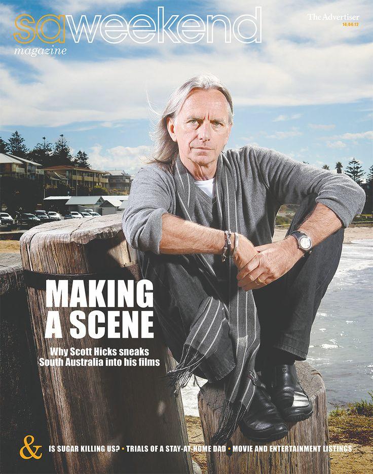 Filmmaker Scott Hicks - saweekend magazine, April 2012 #Adelaide #SA
