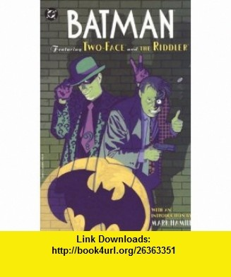 Batman Featuring Two-Face and the Riddler (9781563891984) Neil Gaiman, Mark Waid, Bernie Mireault, Joe Matt, Matt Wagner , ISBN-10: 1563891980  , ISBN-13: 978-1563891984 ,  , tutorials , pdf , ebook , torrent , downloads , rapidshare , filesonic , hotfile , megaupload , fileserve