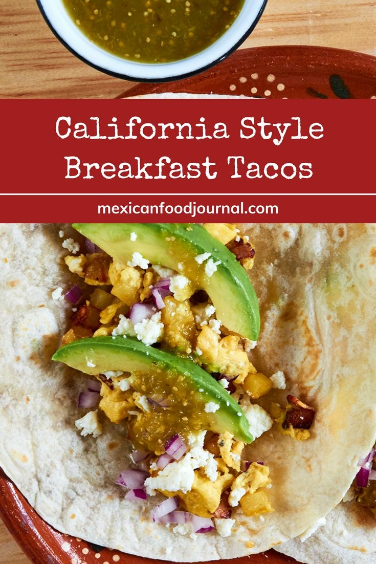 California breakfast tacos with egg, bacon, potato, avocado, queso fresco and red onion on hot flour tortillas. Tasty, filling and easy to prepare.