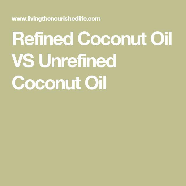 Refined Coconut Oil VS Unrefined Coconut Oil