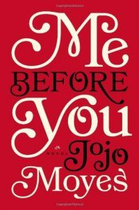 Me Before You by Jojo Moyes - A lovely romantic story about a young lady who becomes a caregiver for a quadriplegic man and how their relationship develops in unexpected ways. (PT)Worth Reading, Book Club, Jojo Moyes, Book Worth, Me Before You, Novels, Mebeforeyou, Book Reviews, Bookclub