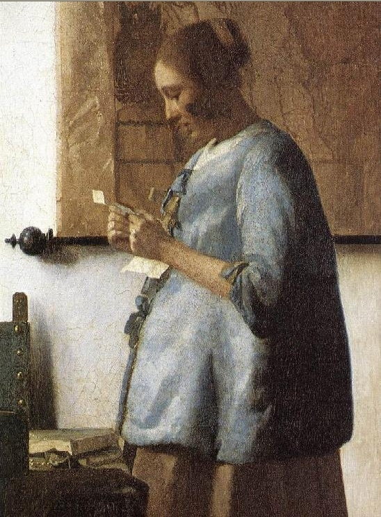 < Woman in blue reading a letter >, 요하네스 얀 베르메르. 편지를 읽는 여인의 손이 떨린다. 어떤 내용인지 알 수 없지만, 두 손을 모으고 하나 하나 정성스레 읽는 걸 보아 여인은 이 편지를 많이 기다렸던 것 같다. 임신하였는데, 어쩌면 남편의 편지를 받은 것일까? 편지를 읽은 후의 마음이 기쁨일지 슬픔일지는 아직 모른다. 다만 조급한 맘으로 글을 읽고 있을 뿐이다. 살림하는 여성들은 기다림과 인내가 필요했다.