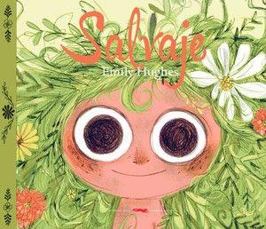 Salvaje, de Emily Hughes (2014). Libro para niños de 3-6 años. Editorial Libros…