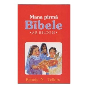 Latvian Children's Bible / 125 stories from the Bible