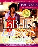 "Patti Labelle Soul Food Recipes | ... Pattie LaBelle's follow up to her first cook book ""LaBelle Cuisine"