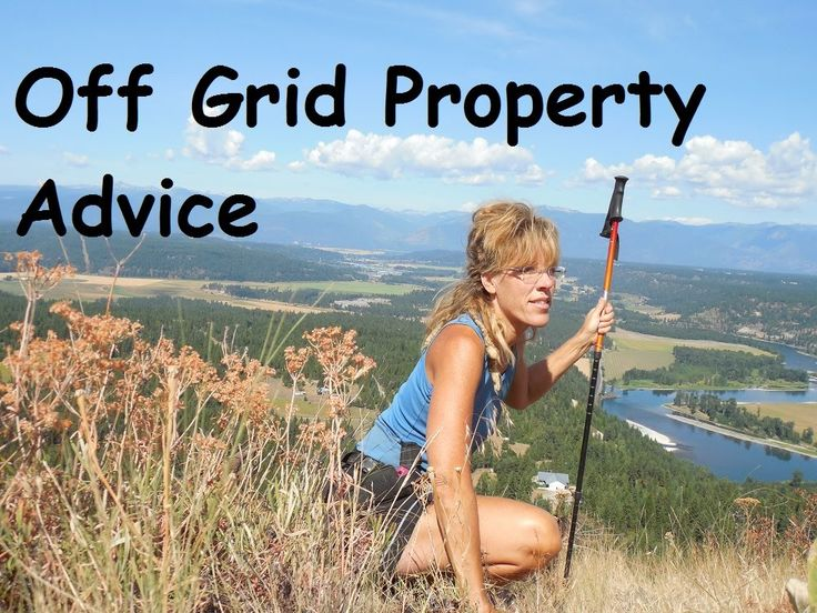 Off Grid Community: Choosing property for when the SHTF!