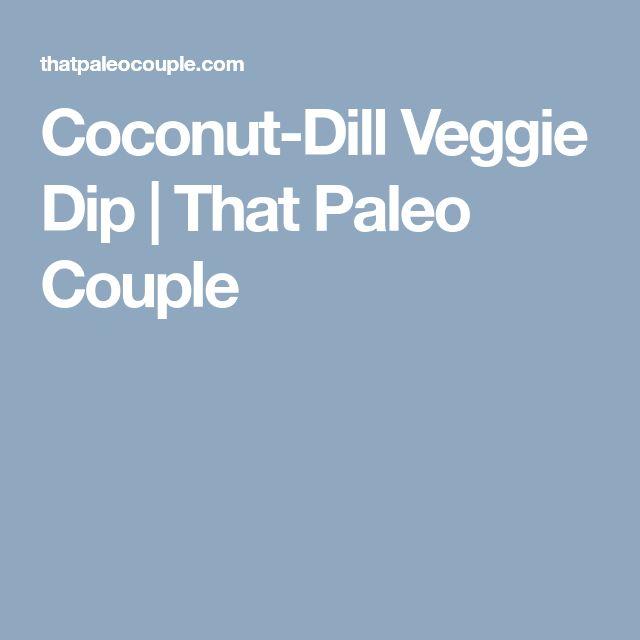 Coconut-Dill Veggie Dip | That Paleo Couple