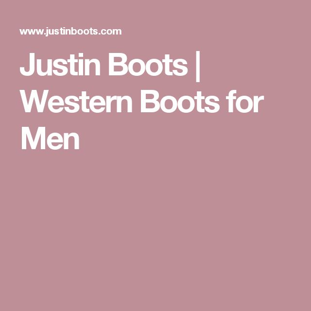 Justin Boots | Western Boots  for Men