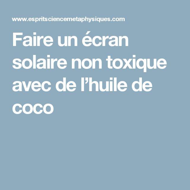 Faire un écran solaire non toxique avec de l'huile de coco