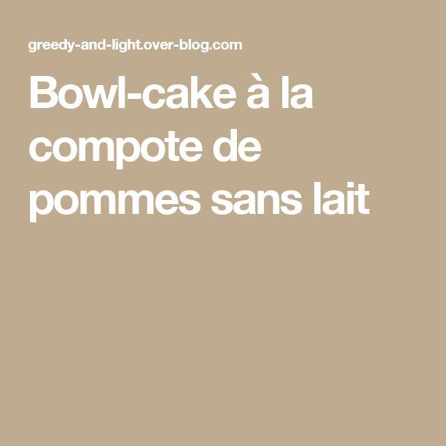 Bowl-cake à la compote de pommes sans lait
