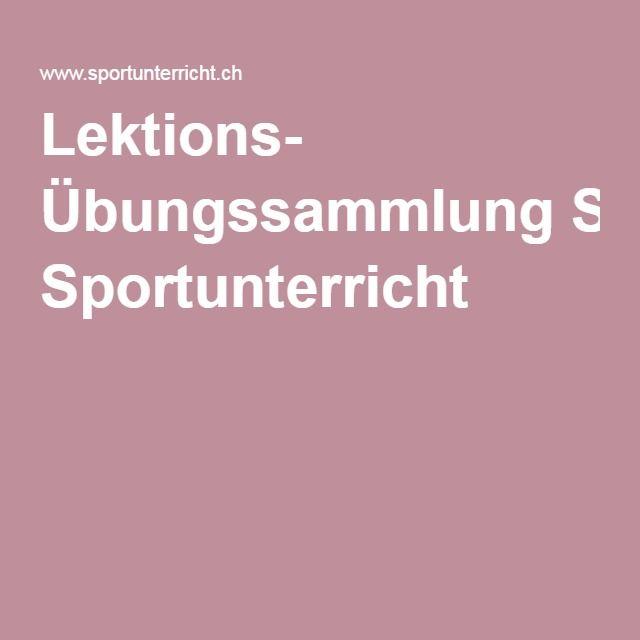 Lektions- Übungssammlung Sportunterricht …