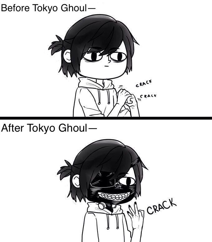 Tokyo Ghoul (do you know how hard it is to remember to crack your knuckles that way instead of the regular way when it's already a habit? Reeeeeeally hard. I always forget and do it the other way instead -_-)