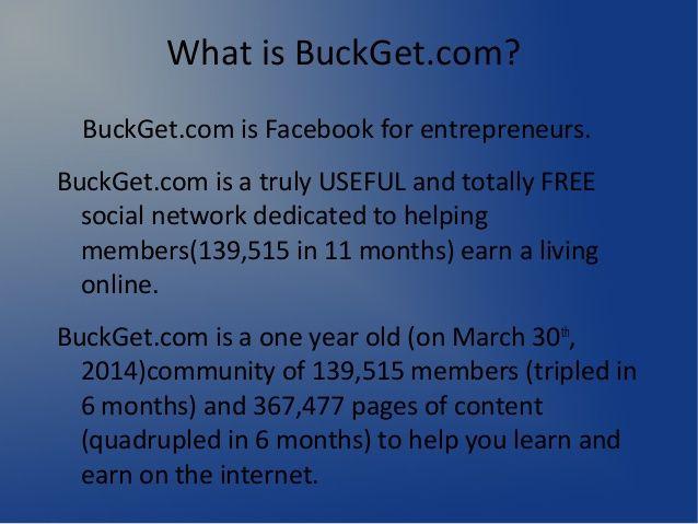 BuckGet.com Make money online by Eric Skaggs via slideshare