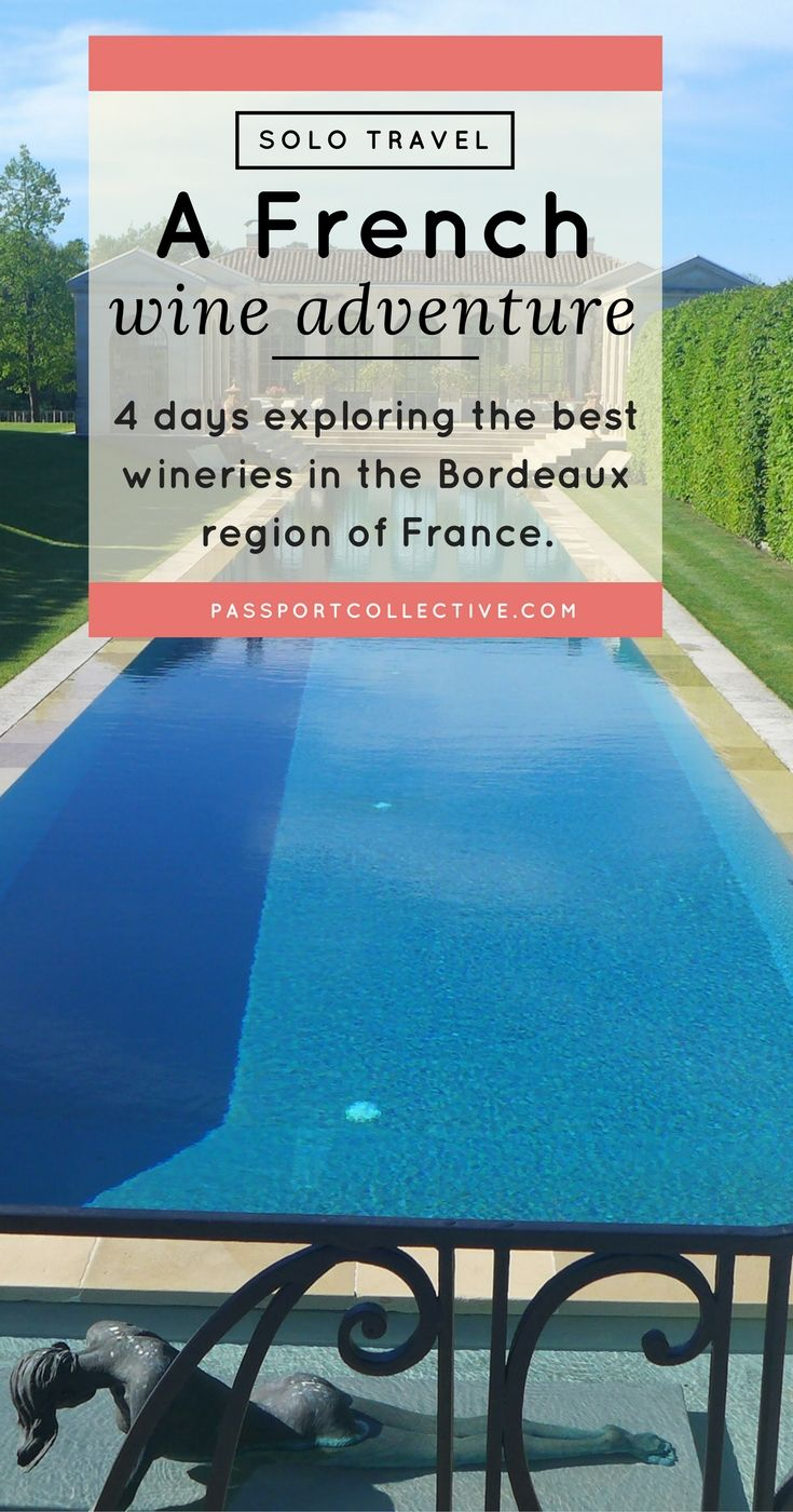 Passport Collective I Wine Tourism I France I Bordeaux I Red Wine