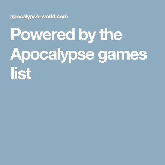 Powered by the Apocalypse games list