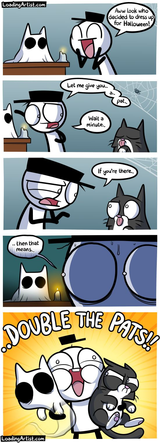 What a cute ghost costume for the cat! Uh, wait.. tap to view the full comic!